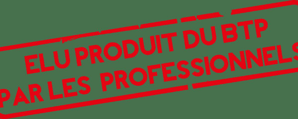 Elu produit du BTP par les professionnels